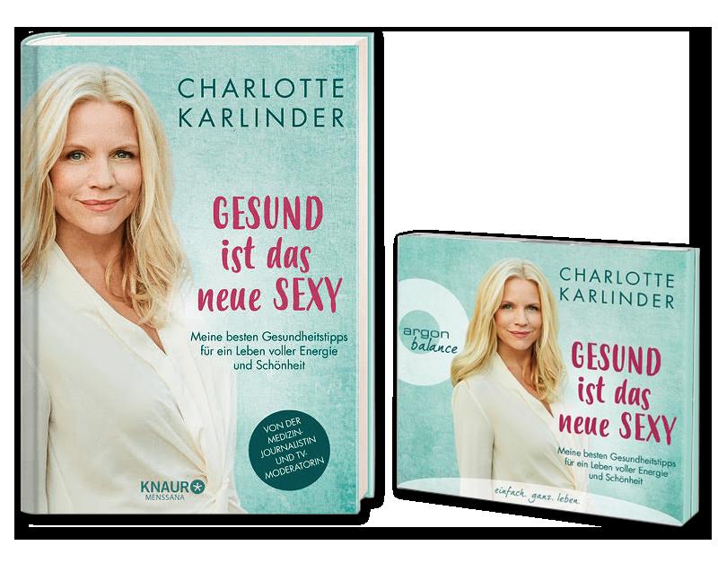 """Charlotte Karlinder Buch """"Gesund ist das neue sexy"""""""