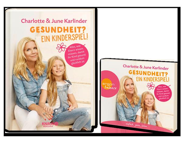Charlotte Karlinder Buch und CD – Gesundheit? Ein Kinderspiel!
